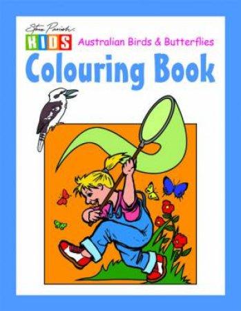 Steve Parish Kids: Australian Birds and Butterflies Colouring Book