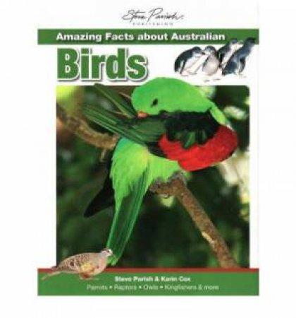 Amazing Facts about Australian Birds