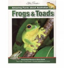 Amazing Facts about Australian Frogs & Toads by Steve Parish