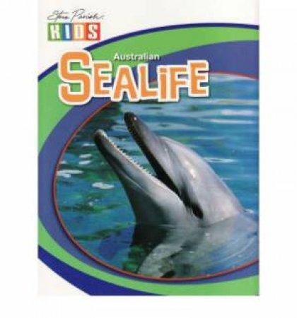 Learn About Australian Sealife by Steve Parish
