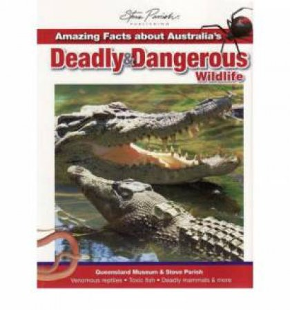 Amazing Facts about Australia's Deadly & Dangerous Wildlife