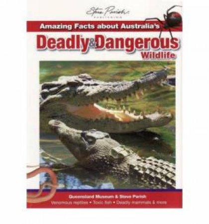 Amazing Facts about Australia's Deadly & Dangerous Wildlife