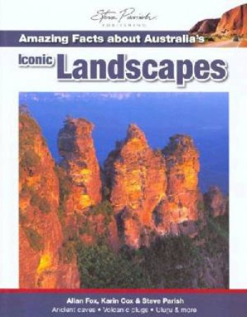 Amazing Facts about Australia's Iconic Landscapes