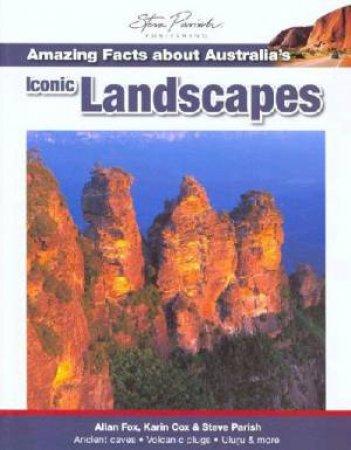 Amazing Facts about Australia's Iconic Landscapes