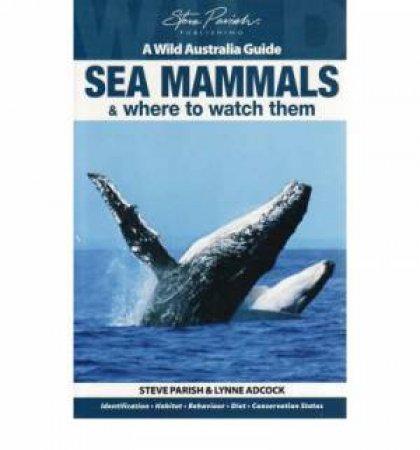 A Wild Australia Guide: Sea Mammals