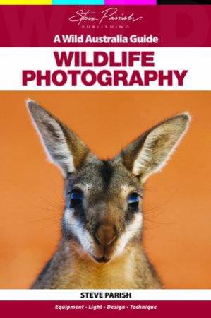 A Wild Australia Guide: Wildlife Photography