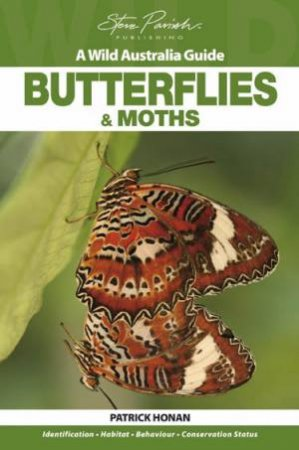 A Wild Australia Guide: Butterflies and Moths