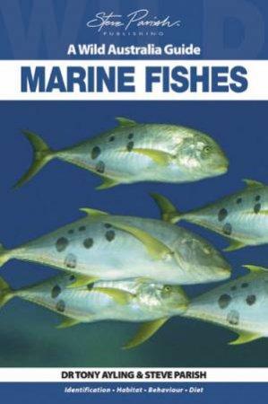 A Wild Australia Guide: Marine Fish