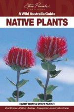 A Wild Australia Guide Native Plants
