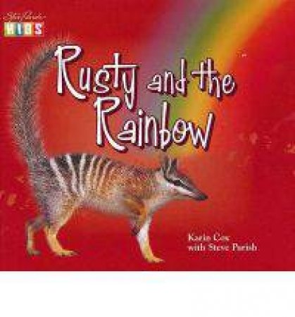 Rusty and the Rainbow