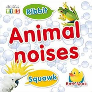 Steve Parish Bath Books: Animal Noises