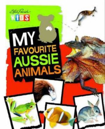 My Favourite Aussie Animals