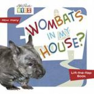 Animals In My World: Wombats In My House