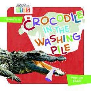 Animals In My World: Crocodile In the Washing Pile