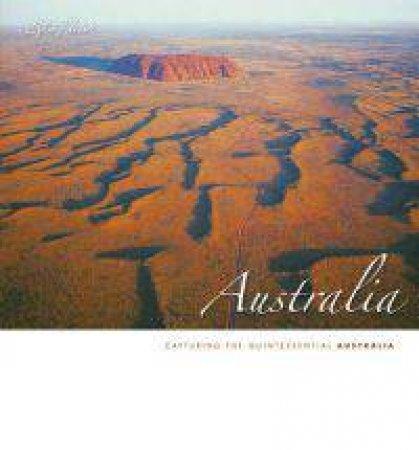 Australia - Capturing the Quintessential Australia