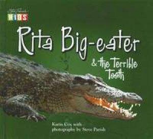 Rita Big-eater & the Terrible Tooth