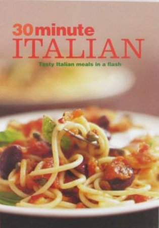 30 Minute Italian by Various