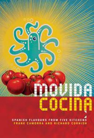 MoVida Cocina by Frank Camorra and Richard Cornish