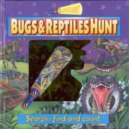 Search & Find Spotlights: Bugs & Reptiles