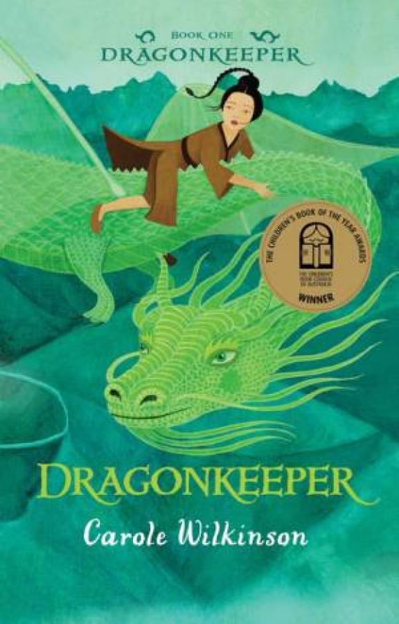 Dragonkeeper 01: Dragonkeeper by Carole Wilkinson [Paperback]