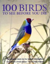 100 Birds To See Before You Die
