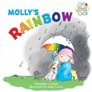 Science at Play: Molly's Rainbow
