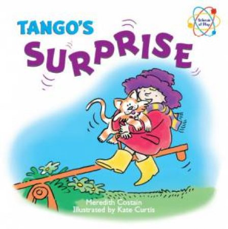 Science at Play: Tango's Surprise