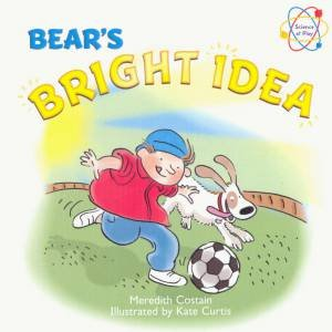 Science at Play: Bear's Bright Idea
