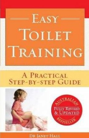 Easy Toilet Training Revised And Updated by Janet Hall