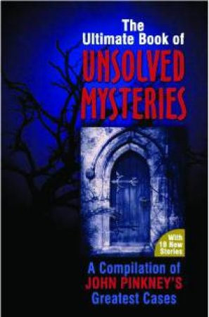 Ultimate Book of Unsolved Mysteries