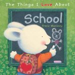 Things I Love About School