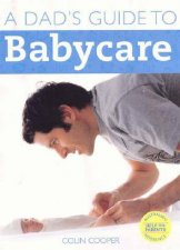 A Dads Guide To Babycare