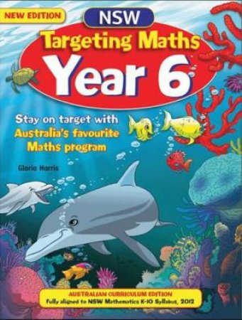 NSW Targeting Maths Student Book - Year 6 (Australian Curriculum Edition)