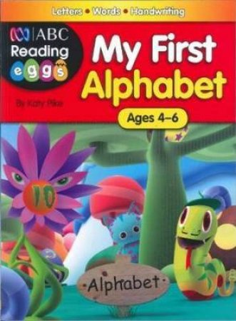 Reading Eggs My First Alphabet by Various