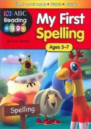 Reading Eggs My First Spelling by Various