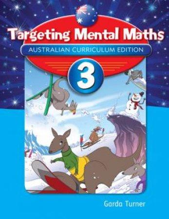 Targeting Mental Maths - Year 3 (Australian Curriculum Edition)