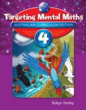 Targeting Mental Maths  Year 4 Australian Curriculum Edition