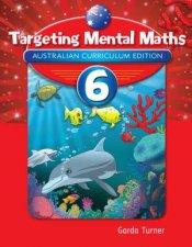 Targeting Mental Maths  Year 6 Australian Curriculum Edition