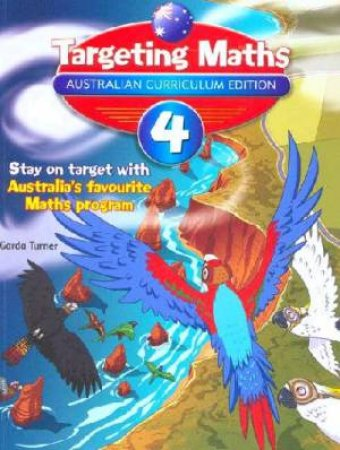 Targeting Maths Student Book: Year 4 (Australian Curriculum Edition)