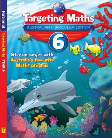 Targeting Maths Student Book: Year 6 (Australian Curriculum Edition)