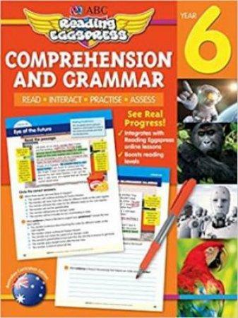 Reading Eggspress Comprehension & Grammar Year 6