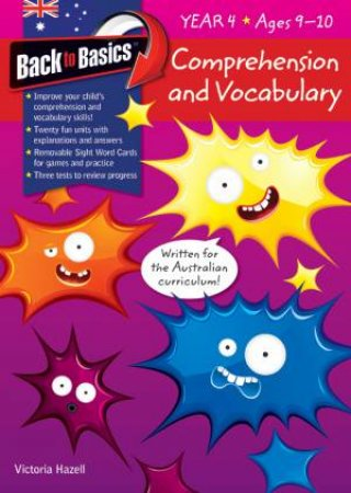 Back to Basics: Comprehension and Vocabulary Year 4