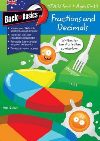 Back To Basics: Fractions And Decimals Years 3-4
