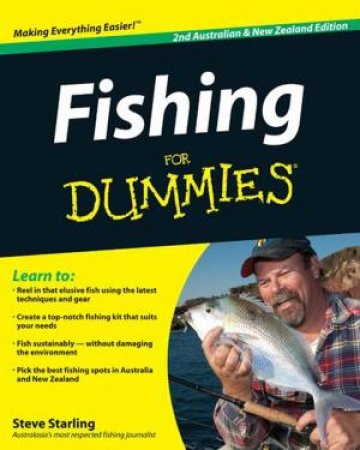 Fishing for Dummies, Australian and New Zealand Edition by Steve Starling