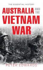 Australia and the Vietnam War by Peter Edwards