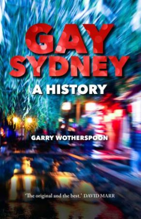 Gay Sydney by Garry Wotherspoon