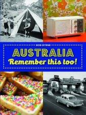 Australia Remember This Too