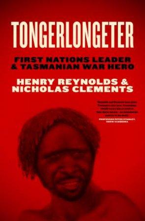 Tongerlongeter by Henry Reynolds & Nicholas Clements