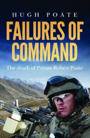 Failures Of Command by Hugh Poate