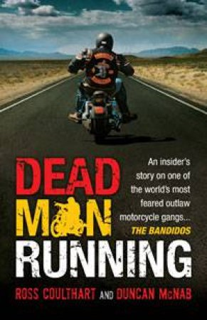 Dead Man Running by Ross Coulthart & Duncan McNab